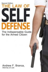 The Law of Self Defense